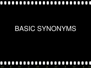 BASIC SYNONYMS