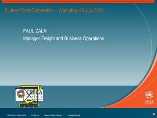Sydney Ports Corporation – Workshop 20 July 2010