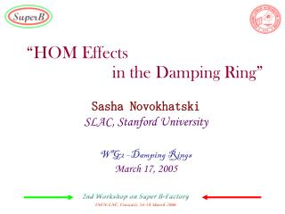 """HOM Effects  			in the Damping Ring"""