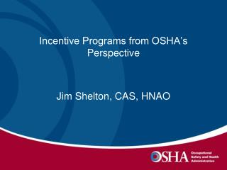 Incentive Programs from OSHA's Perspective