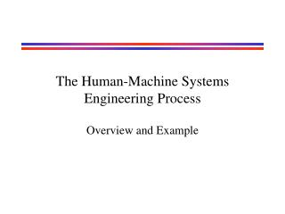 The Human-Machine Systems Engineering Process