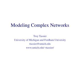 Modeling Complex Networks