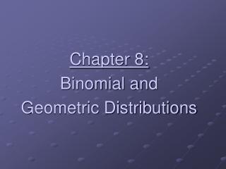 Binomial vs. Geometric