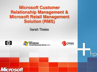 Microsoft Customer Relationship Management & Microsoft Retail Management Solution (RMS)