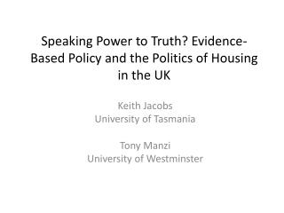Speaking Power to Truth? Evidence-Based Policy and the Politics of Housing in the UK