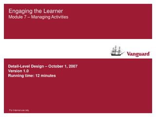 Engaging the Learner Module 7 – Managing Activities