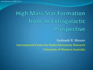 High Mass Star Formation from an Extragalactic Prospective