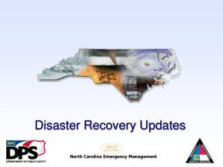 Recovery  Disaster Recovery Updates