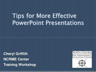 Tips for More Effective PowerPoint Presentations