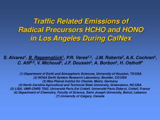 Traffic Related Emissions of Radical Precursors HCHO and HONO in Los Angeles During CalNex