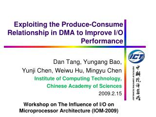 Exploiting the Produce-Consume Relationship in DMA to Improve I/O Performance
