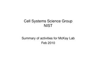 Cell Systems Science Group NIST