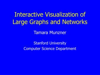 Interactive Visualization of Large Graphs and Networks