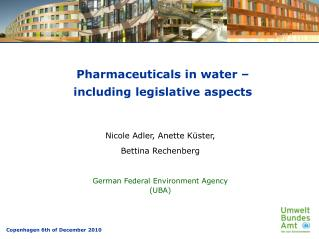 Pharmaceuticals in water – including legislative aspects