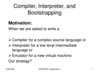 Compiler, Interpreter, and Bootstrapping