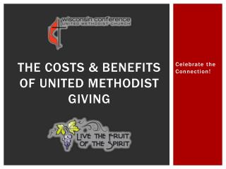 The costs & benefits of United Methodist Giving