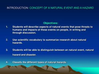 INTRODUCTION: CONCEPT OF A NATURAL EVENT AND A HAZARD