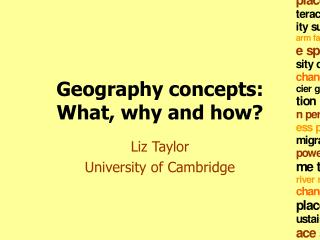 Geography concepts: What, why and how?