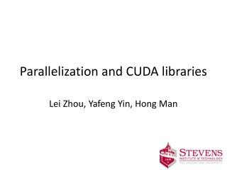 Parallelization and CUDA libraries