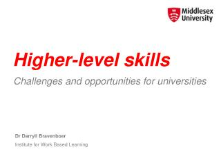 Higher-level skills