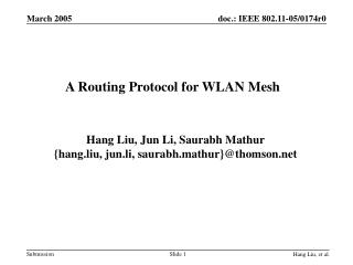 A Routing Protocol for WLAN Mesh