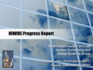 HIWIRE Progress Report