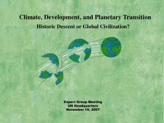 Climate, Development, and Planetary Transition