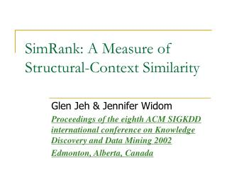 SimRank: A Measure of Structural-Context Similarity