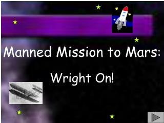 Manned Mission to Mars :