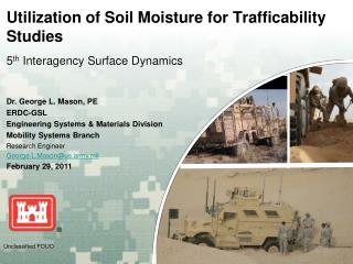 Utilization of Soil Moisture for  Trafficability  Studies 5 th  Interagency Surface Dynamics