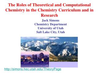 The Roles of Theoretical and Computational Chemistry in the Chemistry Curriculum and in Research