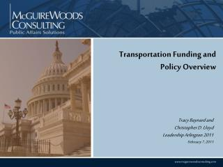 Transportation Funding and Policy Overview