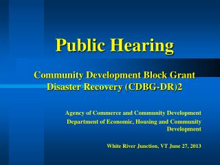 Public Hearing Community Development Block Grant Disaster Recovery (CDBG-DR)2