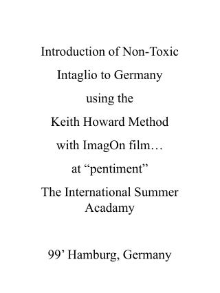 Introduction of Non-Toxic Intaglio to Germany using the Keith Howard Method with ImagOn film…