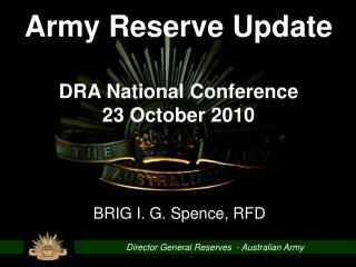 Director General Reserves  - Australian Army