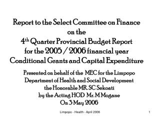Presented on behalf of the  MEC for the Limpopo Department of Health and Social Development