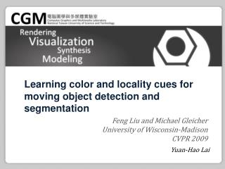 Learning color and locality cues for moving object detection and segmentation