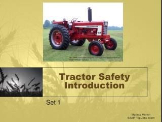 Tractor Safety Introduction