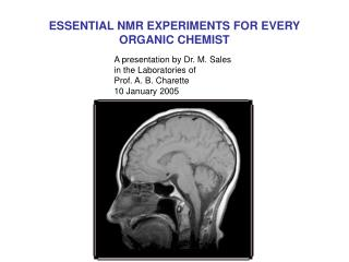 ESSENTIAL NMR EXPERIMENTS FOR EVERY ORGANIC CHEMIST