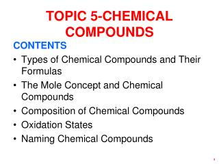 TOPIC 5-CHEMICAL COMPOUNDS