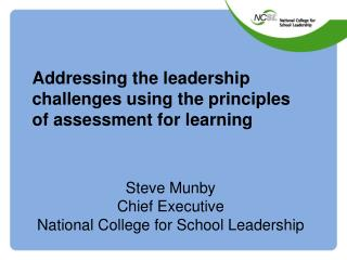 Addressing the leadership challenges using the principles  of assessment for learning