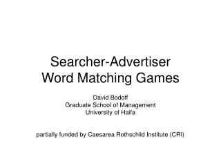 Searcher-Advertiser  Word Matching Games