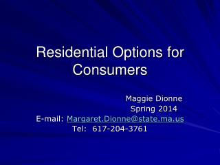 Residential Options for Consumers