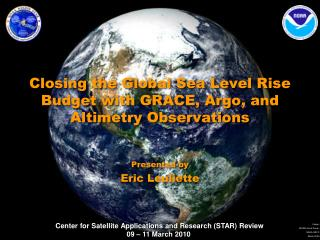Closing the Global Sea Level Rise Budget with GRACE, Argo, and Altimetry Observations