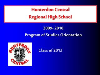 2009- 2010 Program of Studies Orientation