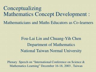 Fou-Lai Lin and Chuang-Yih Chen  Department of Mathematics National Taiwan Normal University