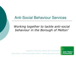 Anti-Social Behaviour Services