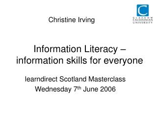 Information Literacy – information skills for everyone