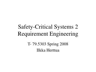 Safety-Critical Systems 2 Requirement Engineering