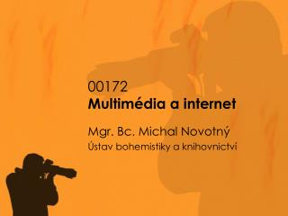 00172 Multimédia a internet